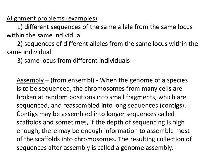 Alignment problems (examples)