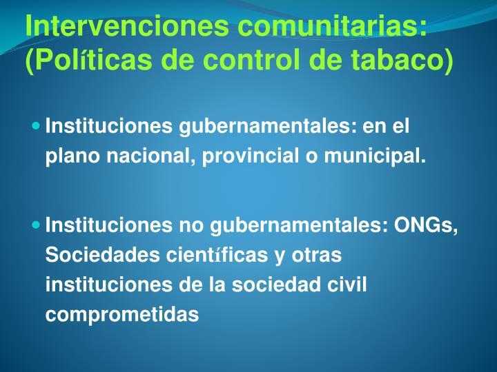 Intervenciones comunitarias: (Pol