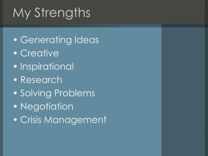 My strengths