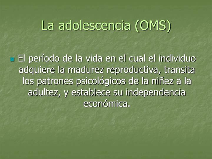 La adolescencia (OMS)