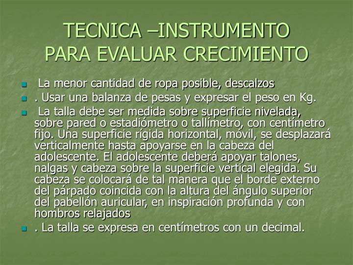 TECNICA –INSTRUMENTO