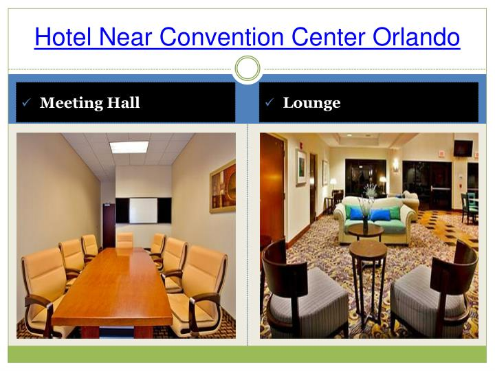 Hotel Near Convention Center Orlando