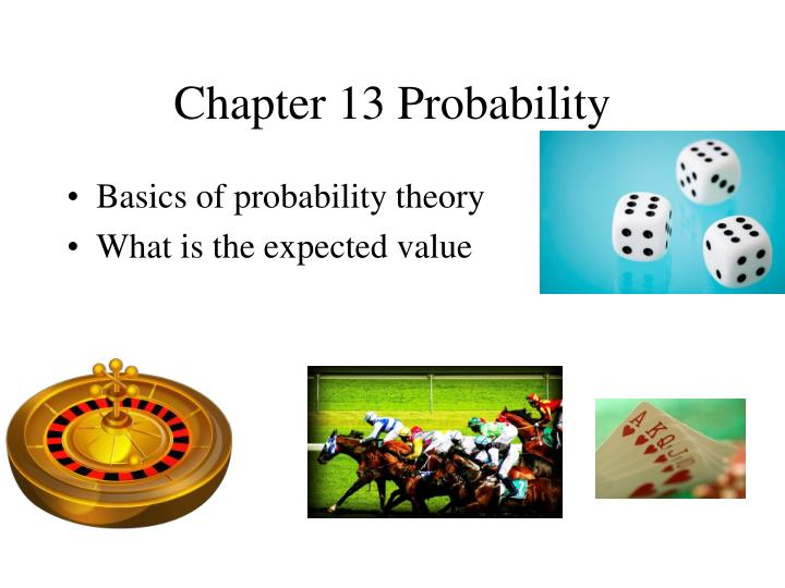 Chapter 13 Probability