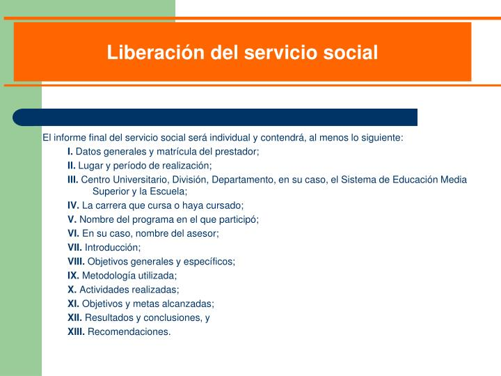 El informe final del servicio social será individual y contendrá, al menos lo siguiente: