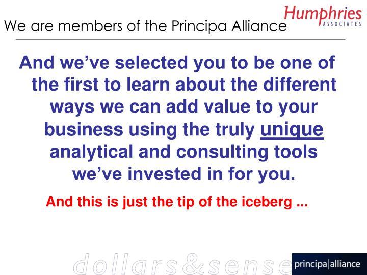 We are members of the Principa Alliance