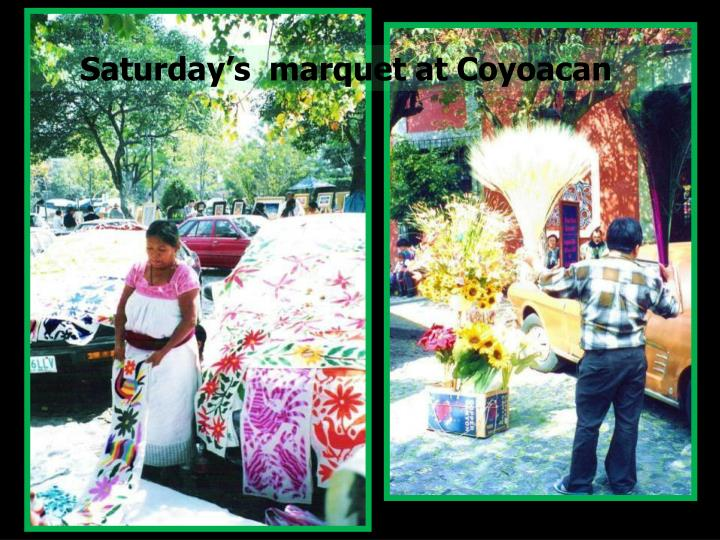 Saturday's  marquet at Coyoacan