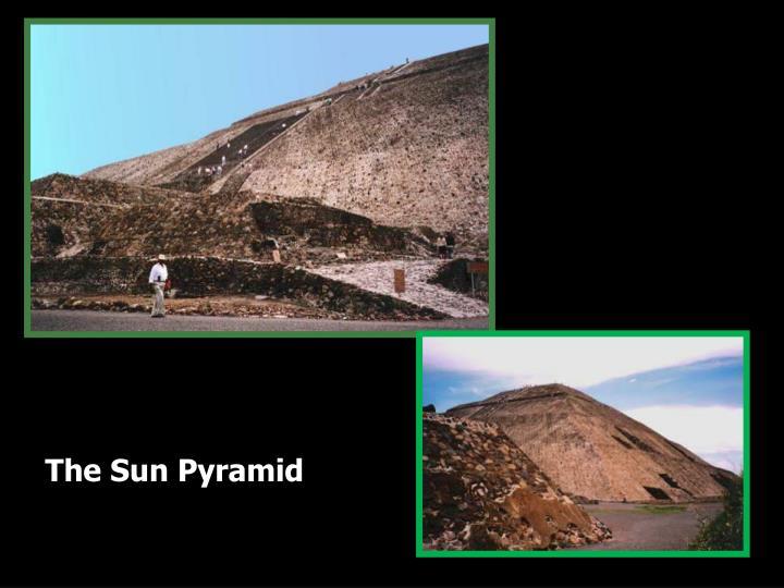 The Sun Pyramid