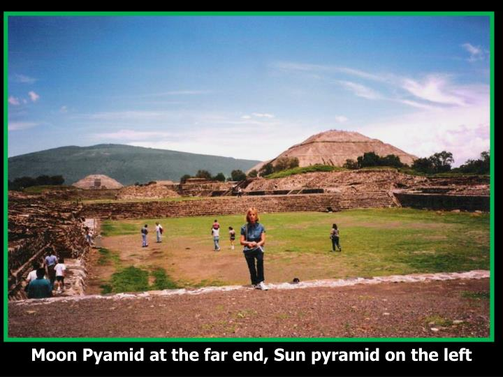 Moon Pyamid at the far end, Sun pyramid on the left