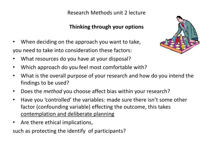 Research Methods unit 2 lecture