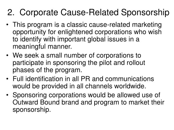 2.  Corporate Cause-Related Sponsorship