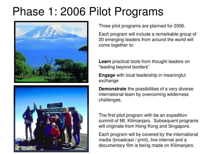 Phase 1: 2006 Pilot Programs