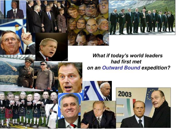 What if today's world leaders
