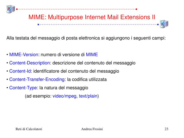 MIME: Multipurpose Internet Mail Extensions II