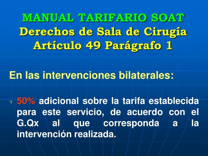 En las intervenciones bilaterales: