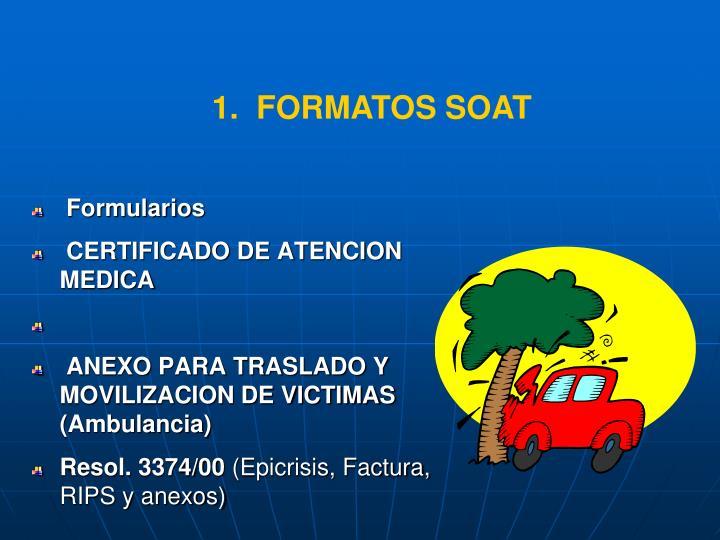 1.  FORMATOS SOAT