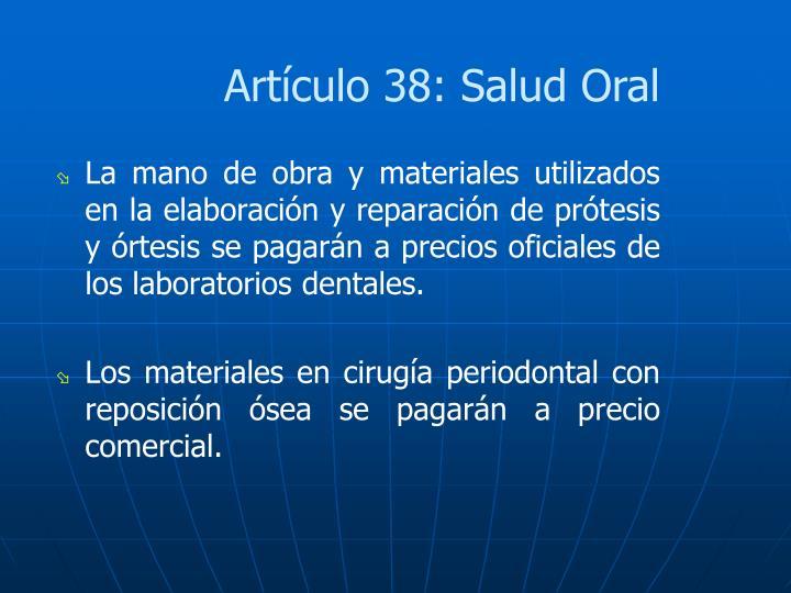 Artículo 38: Salud Oral