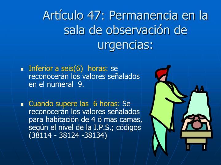 Artículo 47:
