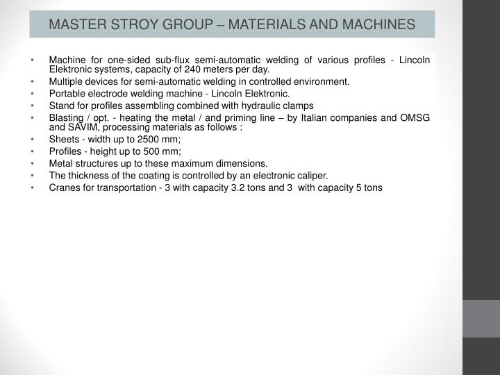 MASTER STROY GROUP – MATERIALS AND MACHINES