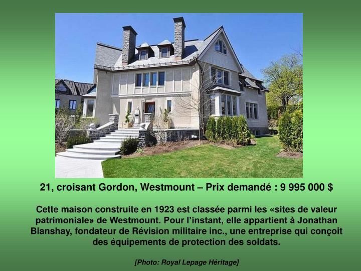 21, croisant Gordon, Westmount – Prix demandé : 9 995 000 $
