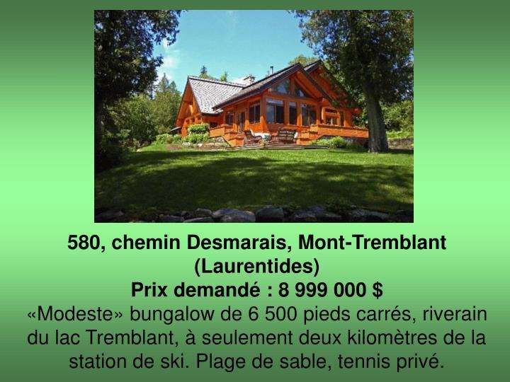 580, chemin Desmarais, Mont-Tremblant (Laurentides)