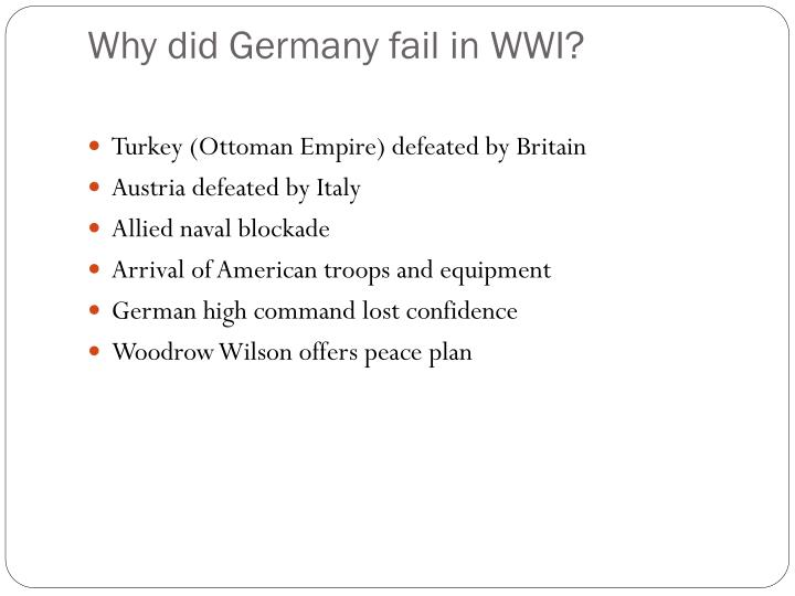 why did germany lose the first world war in 1918 essay World war 1 study questions/answers  we will write a custom essay sample on world war 1 study  why did germany declare war on russia.