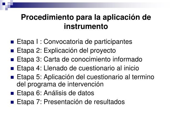 Procedimiento para la aplicación de instrumento