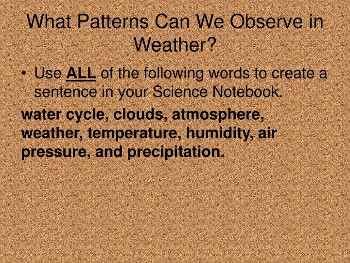 What Patterns Can We Observe in Weather?