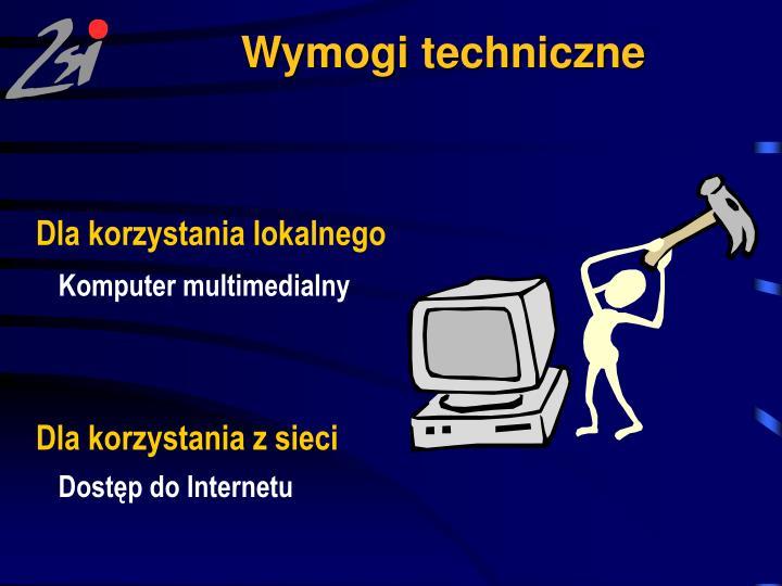 Wymogi techniczne
