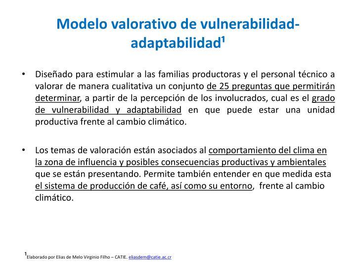 Modelo valorativo de vulnerabilidad-adaptabilidad¹