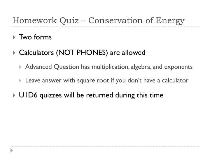 Homework Quiz – Conservation of Energy