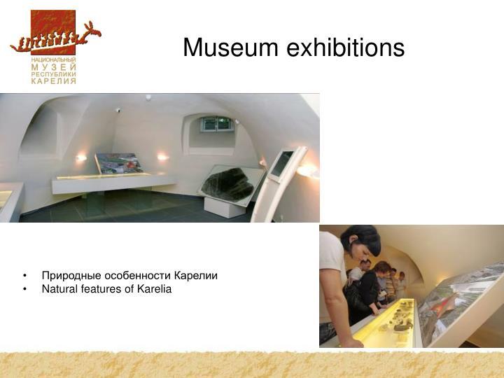 Museum exhibitions