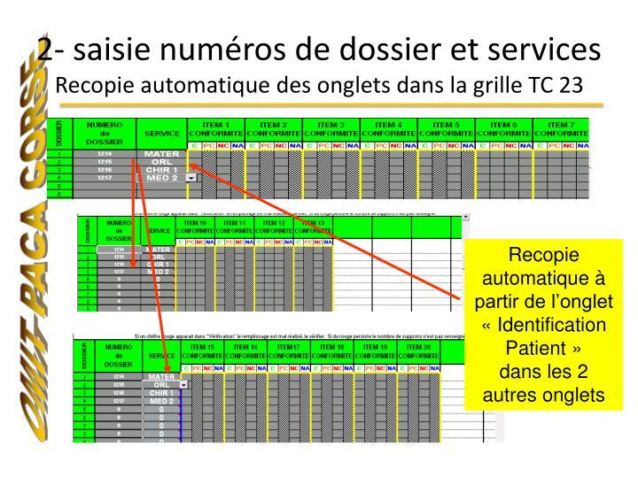2- saisie numéros de dossier et services