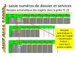 2 saisie num ros de dossier et services recopie automatique des onglets dans la grille tc 23