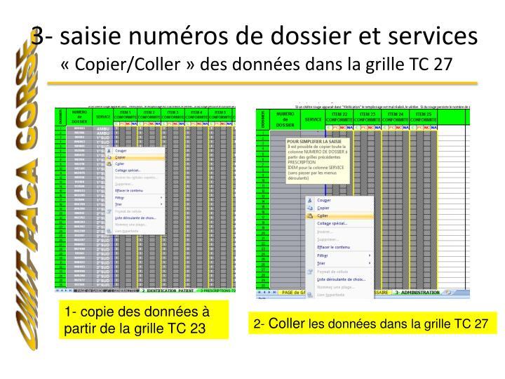 3- saisie numéros de dossier et services