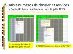 3 saisie num ros de dossier et services copier coller des donn es dans la grille tc 27