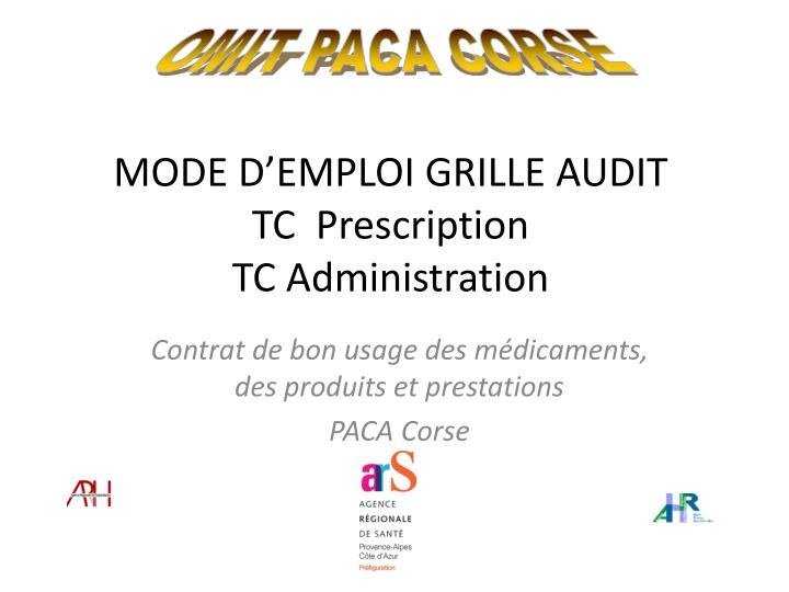 Mode d emploi grille audit tc prescription tc administration