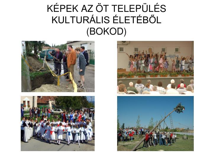 KÉPEK AZ ÖT TELEPÜLÉS