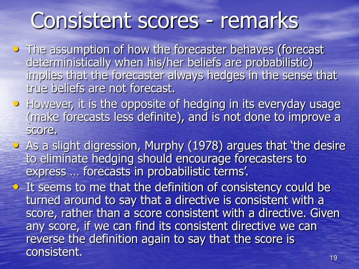 Consistent scores - remarks