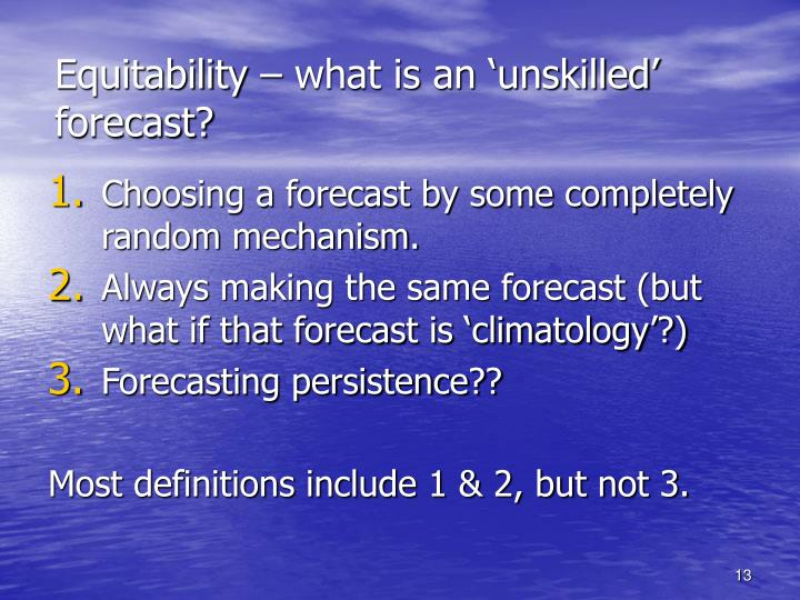 Equitability – what is an 'unskilled' forecast?