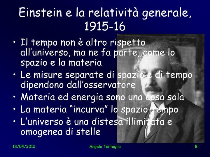 Einstein e la relatività generale, 1915-16