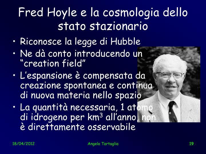 Fred Hoyle e la cosmologia dello stato stazionario