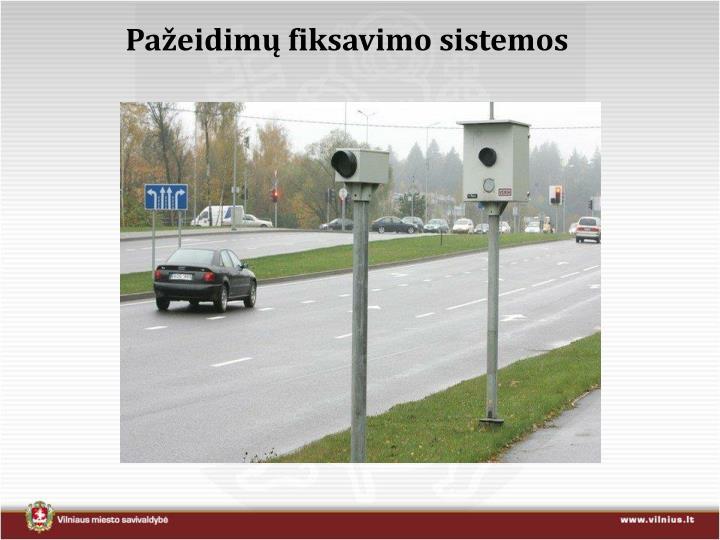 Pažeidimų fiksavimo sistemos