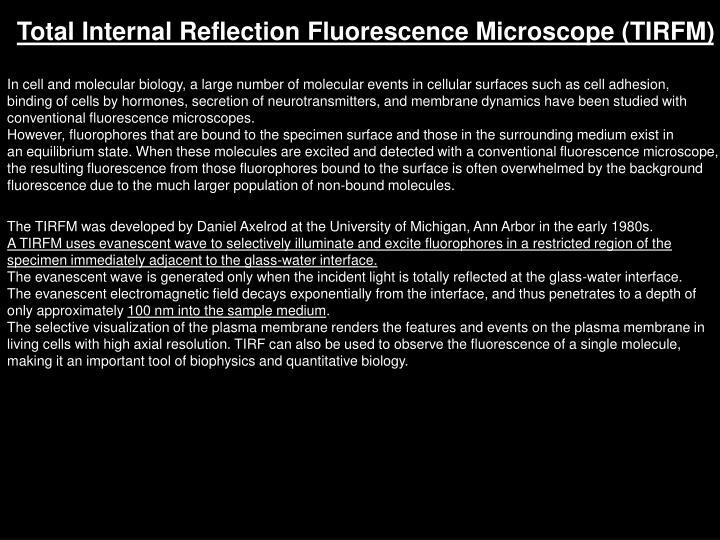 Total Internal Reflection Fluorescence Microscope (TIRFM)