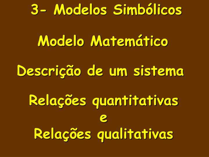 3- Modelos Simbólicos