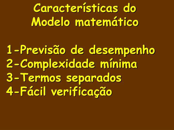 Características do Modelo matemático