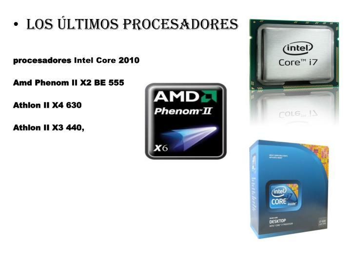 Los últimos procesadores