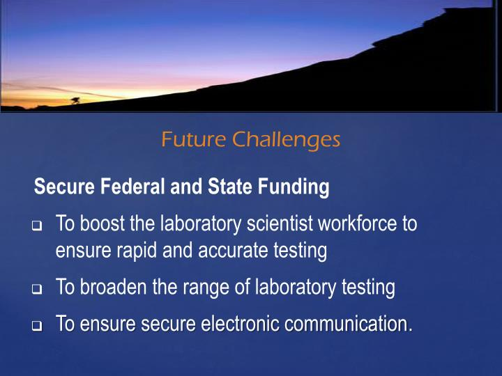 Secure Federal and State Funding