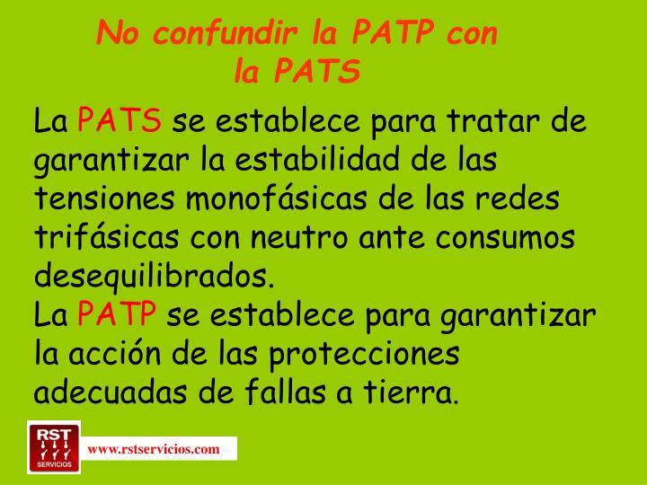 No confundir la PATP con la PATS