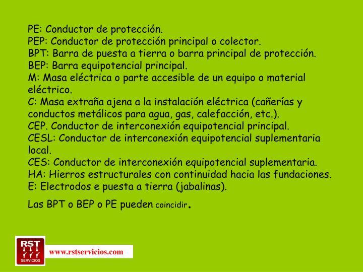PE: Conductor de protección.