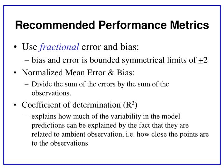 Recommended Performance Metrics